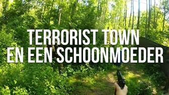 Terrorist Town met je schoonmoeder